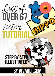 Vector Tutorials Learn Adobe illustrator , tips and Tricks of working with vector