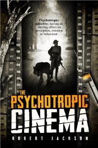 "James Willis submitted The Psychotropic Cinema designed by Spiffing Covers. | JF: And a surreal but believable cover that really stands out with a cool use of ""cut"" type. ★"