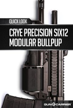 Gun Review: Crye Precision Six12 Modular Bullpup AK 47 | Pictures, Video, Specs, Descriptions, and Detailed Reviews from our Experts by Gun Carrier guncarrier.com/...