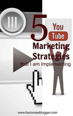 Five Youtube Marketing Strategies I'm implementing:
