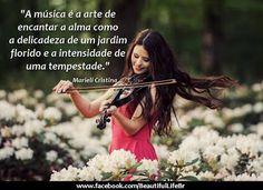 A Estrambólica Arte = ciência + tecnologia + arte: A música é a arte de encantar a alma