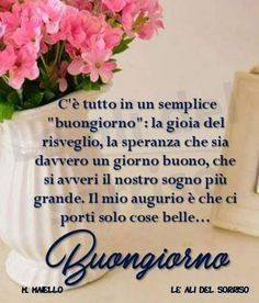 Buona giornata amici e amiche  di over Good Morning Good Night, Good Morning Quotes, Amor Agape, Poem Quotes, Anna, Angelo, Plank, Google, Shabby