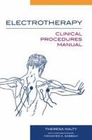 Electrotherapy clinical procedures manual / Theresa Nalty ; with contributions by Mohamed Sabbahi