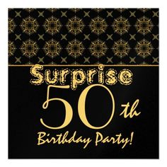 SURPRISE 50th Birthday Gold Black Vintage W1904 Personalized Invite