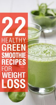 Top 25 Green Smoothies for Weight Loss