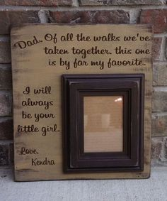 Hand made picture frame. Father's Day falls in line with start of summer. Give your father a picture frame with some touching words on Father's Day. What Daddy would not just melt over this frame. http://hative.com/creative-diy-holiday-gift-ideas-for-parents-from-kids/