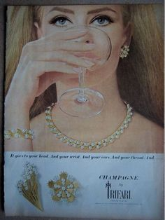 "1965 - TRIFARI ADS - ""Champagne Collection"" -It goes to your head. And your wrist. And your ears. And your throat. And... Champagne by Trifari. From $5 to $7.50. Jewelry designed copyrighted: Trifari, Krussman and Fishel, inc."