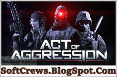 Act of Aggression Download Latest Version 2017
