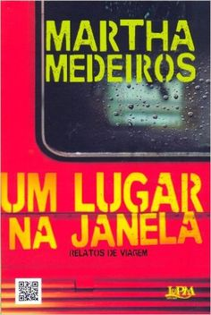 Um Lugar Na Janela. Relatos De Viagem - Livros na Amazon.com.br