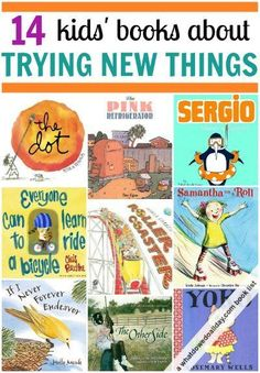 Children's books about trying new things. Teach your kids to spread their wings!