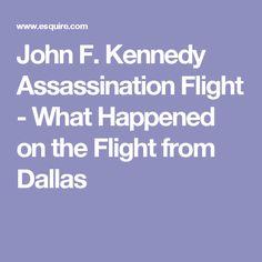 John F. Kennedy Assassination Flight - What Happened on the Flight from Dallas