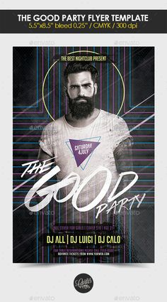 The Good Party Flyer Template #design Download: http://graphicriver.net/item/the-good-party-flyer-template/12703339?ref=ksioks