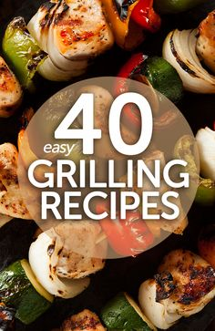 40 Easy Grilling Recipes - Check out this great list of BBQ recipes featuring grilled meat, veggies, fruit and even pizzas! Grilling Recipes, Grilling Ideas, Cooking Recipes, Healthy Recipes, Vegan Grilling, Barbecue Recipes, Cooking Hacks, Barbecue Sauce, Grilled Vegetables