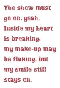 Queen - The Show Must Go On - song lyrics, song quotes, songs, music lyrics…