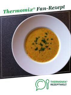 Rote Linsensuppe - Famous Last Words Thermomix Soup, Cheeseburger Soup, Parmesan, Pesto, Cantaloupe, Spaghetti, Food And Drink, Diet, Fruit