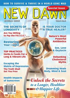 This New Dawn special edition features some of Wake Up World's favorite contributors sharing their insight on a range of health and wellness topics, from drumming to depression, healing to herbs, and longevity to love.  And we've got some free copies to give away!