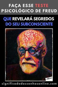CLIQUE NO PIN e Faça Esse Teste Psicológico De Freud Que Revelará Segredos Do Seu Subconsciente
