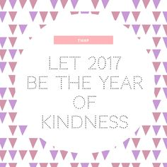 2017: Random Acts Of Kindness list