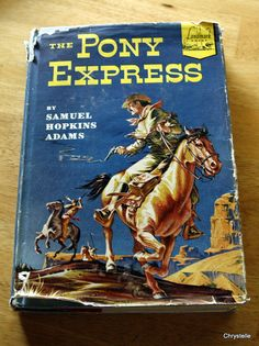 Vintage childrens book PONY EXPRESS by chrystelle