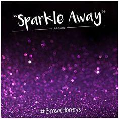 Sparkle Away :)