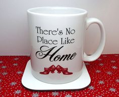 Wizard Of Oz Mug Theres No Place Like Home Red by missbohemia, £8.00