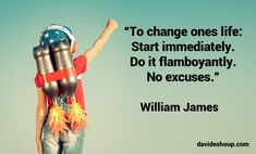 Inspirational Quotes l William James #inspiration #quotes #davidshoup #startimmediately #williamjames