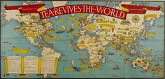 Tea Revives the World by MacDonald Gill, 1940    Commissioned by the International Tea Market Expansion Board, this map aimed to promote wartime strength, Allied resolve, and international trade during WWII through a celebration of Britains adopted national beverage and its pictorial history of tea. post-it