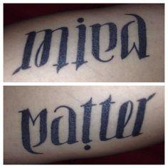 My Ambigram arm tattoo. Mind over Matter Ambigram Tattoo, Text Tattoo, Get A Tattoo, Arm Tattoo, Tattoo Art, Dope Tattoos, Body Art Tattoos, Tattoos For Guys, Tatoos