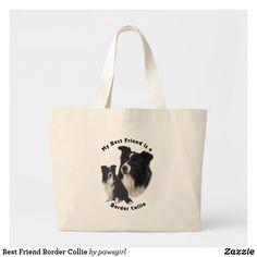 Shop Best Friend Border Collie Large Tote Bag created by pawsgirl. My Best Friend, Best Friends, White Border Collie, Large Tote, Custom Clothes, Reusable Tote Bags, Beat Friends, Bestfriends
