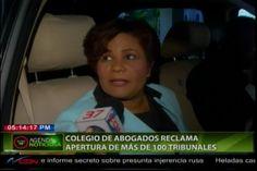 Colegio De Abogados Reclama Apertura De Más De 100 Tribunales