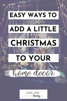 Add a little (or a lot) of christmas to your rooms with some christmas home decor! Here are 25 easy ways to be christmas ready this year! Christmas decoration ideas to help you create a more festive home with your own twist AND be ready for all of the challenges christmas can bring! #lovechicliving Christmas Table Settings, Christmas Decorations, Christmas Tables, Little Christmas, Christmas Home, Uk Homes, Home And Family, Ads, Festive