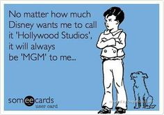 Hollywood Studios will always be MGM to many of us.