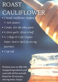 For the very first time, my 6 year-old ate his way through some serious cauliflower this evening. He has sampled it aplenty – as is the rule at our family table- but he was lovin' on it this evening. Thus, I'm sharing the recipe which is a little busier than my usual version which skips the leaks and garlic.