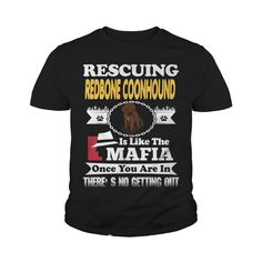 Rescuing REDBONE COONHOUND Is The Like Mafia #gift #ideas #Popular #Everything #Videos #Shop #Animals #pets #Architecture #Art #Cars #motorcycles #Celebrities #DIY #crafts #Design #Education #Entertainment #Food #drink #Gardening #Geek #Hair #beauty #Health #fitness #History #Holidays #events #Home decor #Humor #Illustrations #posters #Kids #parenting #Men #Outdoors #Photography #Products #Quotes #Science #nature #Sports #Tattoos #Technology #Travel #Weddings #Women