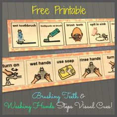 Frugal Mom and Wife: FREE Printable Brushing Teeth & Washing Hands Steps Visual Cues! Visual Steps, Visual Cue, Visual Aids, Montessori, Hand Washing Poster, Task Analysis, Teeth Pictures, Cue Cards, Toddler Development