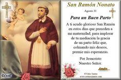 31 de Agosto – San Ramón Nonato patrono de las Embarazadas http://www.yoespiritual.com/efemerides/31-de-agosto-san-ramon-nonato-patrono-de-las-embarazadas.html
