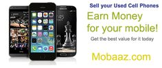 Second Hand #MobilePhones, Sell in the India at mobaaz.com extra cash selling used cell phones and #smartphone