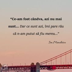 Am pus prea mult suflet si mi-a fost distrus,acum carpit nu mai poate fii un întreg.  Îmi pare tare rau B. Smart Quotes, Love Me Quotes, Life Quotes, R Words, Wise Words, Motivational Quotes, Inspirational Quotes, Thing 1, Wallpaper Quotes