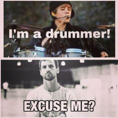 this made me laugh haha.Matt Greiner from August Burns Red is one of the most intense drummers Drummer Humor, Music Is Life, My Music, Drums Quotes, August Burns Red, Drum Lessons, Music Charts, Music Education, Music Bands