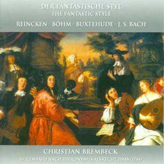Harpsichord Recital: Brembeck, Christian - Buxtehude, D. / Reincken, J.A. / Bohm, G. / Bach, J.S. (Der Fantastische Styl)-Christian Brembeck-Musicaphon