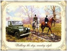Walking the Dog, Country Style. Horses Hunting, Land Rover, Small Metal/Tin Sign | eBay