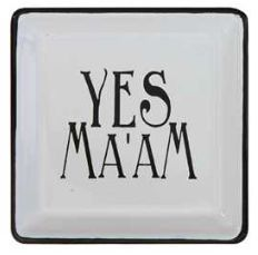 """Our """"Yes Ma'am"""" Southern Sayings Trinket Tray is just the thing to hold your everyday jewelry, change or office supplies. Each tray measures 5"""" square and is made of enameled metal."""