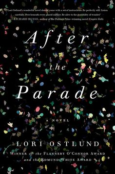 After the Parade by Lori Ostlund | 34 Of The Most Beautiful Book Covers Of 2015