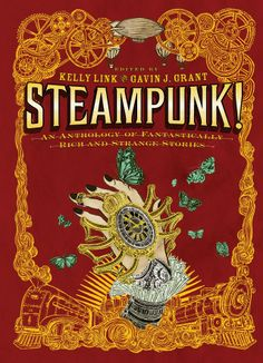 70 best steampunk books images on pinterest steampunk book books by kelly link gavin j a geographically diverse collection of young adult stories i had a marvelous time with it fandeluxe Images
