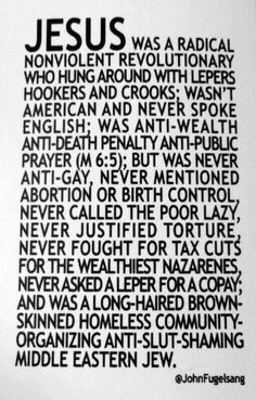 Jesus was a liberal.  Not a hate-filled judger.