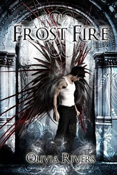 Book Blitz (Giveaway): Frost Fire by Olivia Rivers Best Book Covers, Beautiful Book Covers, Ya Books, Great Books, Nook Books, Fire Book, Indie Books, Book Review Blogs, Young Adult Fiction