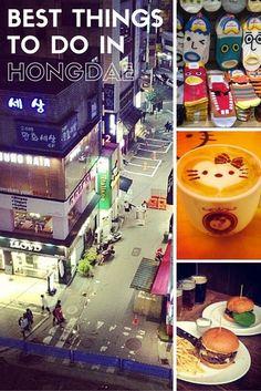 Best things to do in Hongdae www.travel4life.club