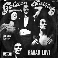 Radar Love is one of my favorite songs, although the ending is kind of weird. Golden Earring Radar Love, Golden Earrings, Kinds Of Music, Music Love, Rock Music, Rock Artists, Music Artists, Wish Kids, Bad Album