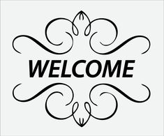 Welcome Pictures, Images, Photos Welcome Pictures, Welcome Images, Diy Signs, Wood Signs, Welcome Quotes, Welcome Font, Black & White Quotes, Greetings Images, Wood Burning Patterns