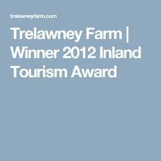 Trelawney Farm | Winner 2012 Inland Tourism Award Weekends Away, Tourism, Awards, Camping